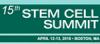 15th Stem Cell Summit, April 12-13, 2018, Boston, MA