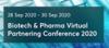 Biotech & Pharma Virtual Partnering Conference 2020: Sept. 28-30